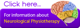 Click here for information about Neurological Physiotherapy