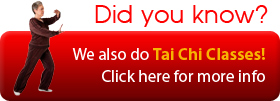 Did you know? We also do Tai Chi Classes! Click here for more info